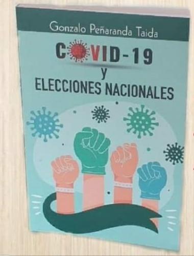 Covid-19 Y Elecciones Nacionales