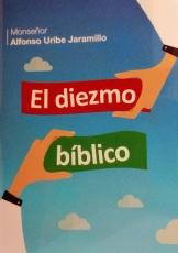 El Diezmo Biblico