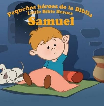 Samuel Pequeños Heroes De La Biblia