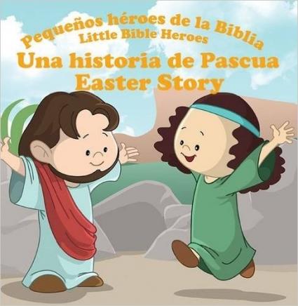 Una Historia De Pascua Pequeños Heroes De La Biblia Prats