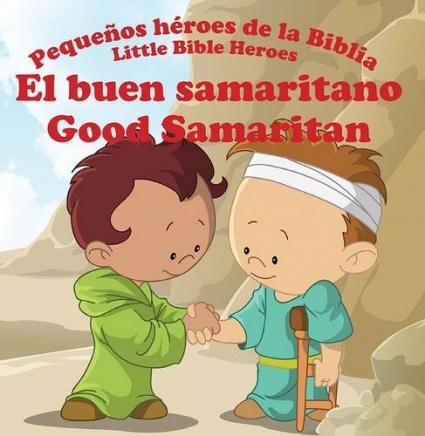 El Buen Samaritano Pequeños Heroes De La Biblia Prats