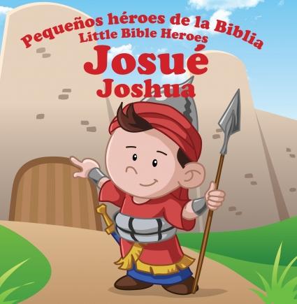 Josue Pequeños Heroes De La Biblia