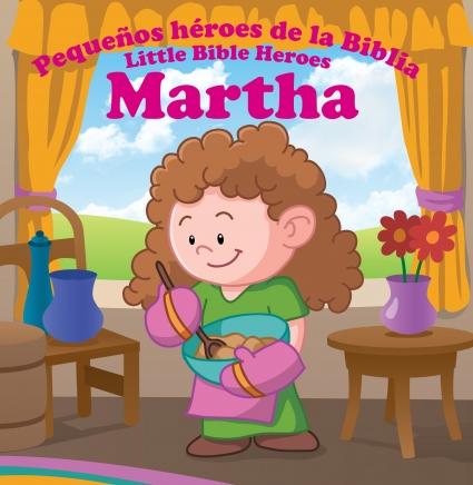 Martha Pequeños Heroes De La Biblia Prats