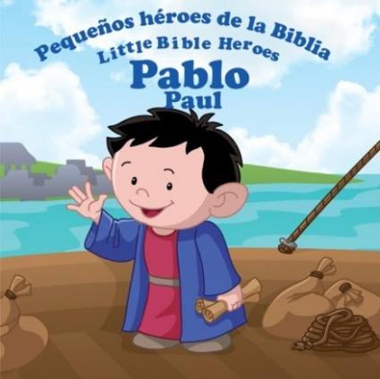 Pablo Pequeños Heroes De La Biblia Prats