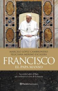 Francisco El Papa Manso
