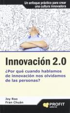 Innovacion 2.0: ¿por Que Cuando Hablamos De Innovacion Nos Olvida Mos De Las Personas?