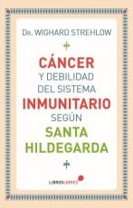 Cancer Y Debilidad Del Sistema Inmunitario Santa Hildegarda