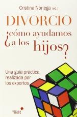 Divorcio Como Ayudamos A Los Hijos