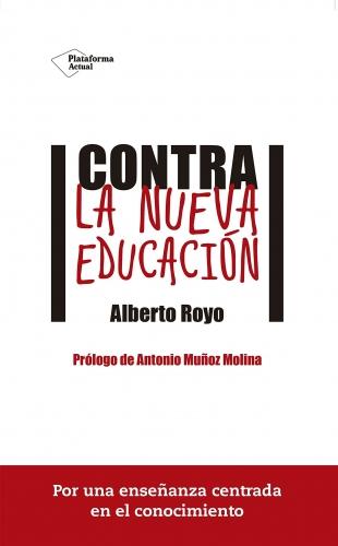 Contra La Nueva Educacion