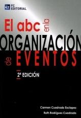 El Abc En La Organizacion De Eventos
