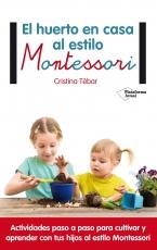El Huerto En Casa Al Estilo Montessori