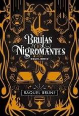 Brujas Y Nigromantes 3: Equilibrio