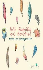 Mi Familia Es Bestial. Bruno Tiene Un Abuelo Muy Fantasioso