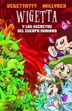 Wigetta - Los Secretos Del Cuerpo Humano