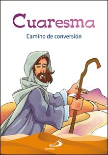 Cuaresma, Camino De Conversión