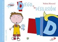 Diego Y La Desilusión
