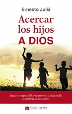 Acercar Los Hijos A Dios