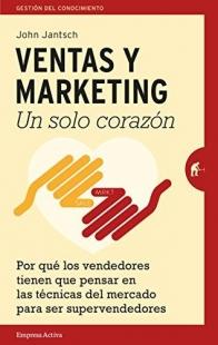 Ventas Y Marketing Un Solo Corazon