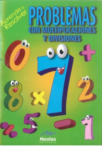 Aprende A Resolver Problemas Con Multiplicaciones Y Divisiones