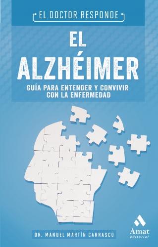 El Alzheimer: El Doctor Responde
