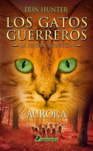 Gatos Guerreros La Nueva Profecia Iii Aurora