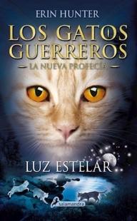 Gatos Guerreros La Nueva Profecia Iv Luz Estelar