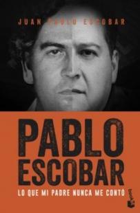 Pablo Escobar: Lo Que Mi Padre Nunca Me Conto