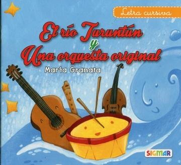 El Rio Turuntun Y Una Orquesta Original