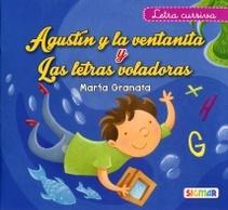 Agustin Y La Ventanita Y Las Letras Voladoras