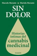 Sin Dolor - Historias Del Cannabis Medicinal