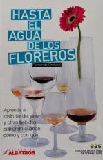 Hasta El Agua De Los Floreros