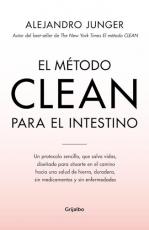 El Metodo Clean Para El Intestino