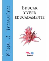 Educar Y Vivir Educadamente