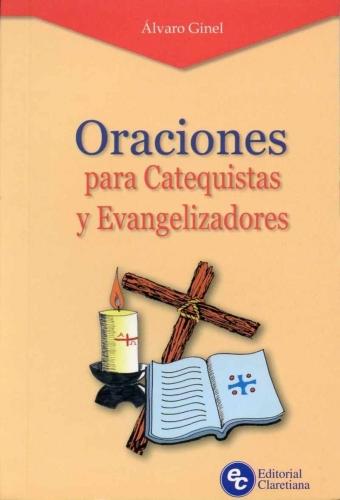 Oraciones Para Catequistas Y Evangelizadores