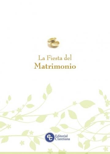 La Fiesta Del Matrimonio