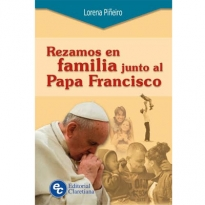 Rezamos En Familia Junto Al Papa Francisco