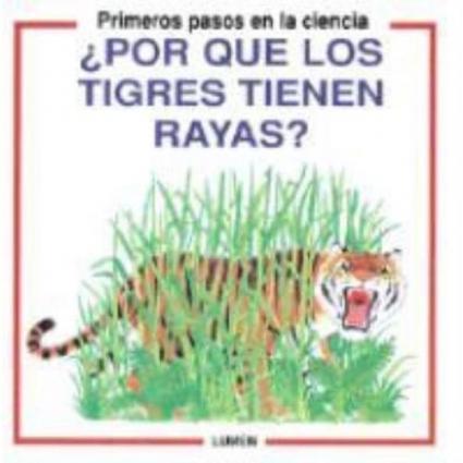 Por Que Los Tigres Tienen Rayas