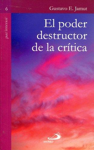 El Poder Destructor De La Critica