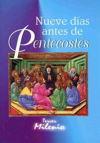 Nueve Dias Antes De Pentecostes
