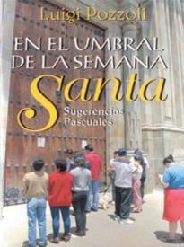 En El Umbral De La Semana Santa