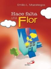 Hace Falta Una Flor