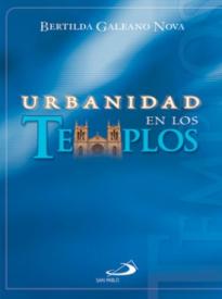 Urbanidad En Los Templos
