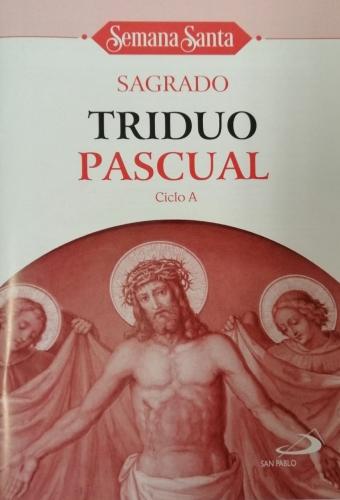 Sagrado Triduo Pascual Ciclo A