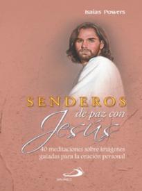 Senderos De Paz Con Jesús