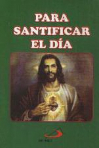 Para Santificar El Dia