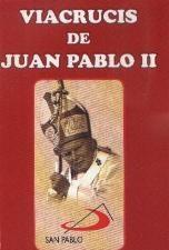Viacrucis De Juan Pablo Ii