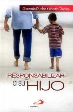 Responsabilizar A Su Hijo