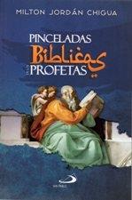 Pinceladas Biblicas De Los Profetas