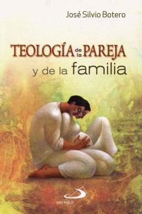 Teologia De La Pareja Y La Familia