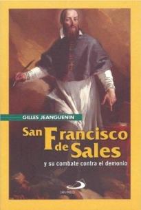 San Francisco De Sales Y Su Combate Con El Demonio